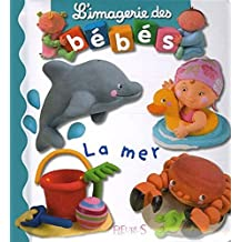 La Mer (L'Imagerie Des Bebes)