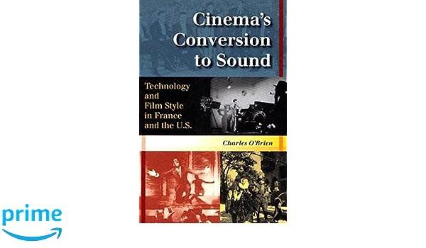 cinema s conversion to sound obrien charles