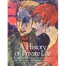 History of Private Life, Volume V: Riddles of Identity in Modern Times (History of Private Life (Paperback))
