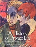005: A History of Private Life: Riddles of Identity in Modern Times v. 5 (History of Private Life)