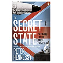 The Secret State: Preparing For The Worst 1945 - 2010