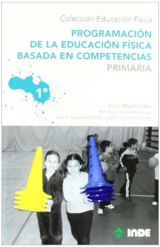 Programación de la educación física basada en competencias. Primari