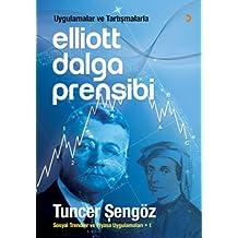 Elliott Dalga Prensibi: Uygulamalar ve Tartışmalarla Sosyal Trendler ve Piyasa Uygulamaları - 1