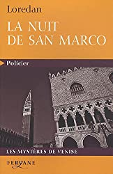 La nuit de San Marco : Les mystères de Venise