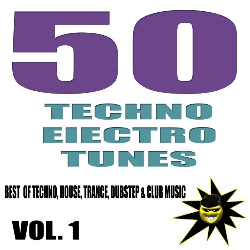 50 techno electro tunes best of techno house trance for Best house tunes
