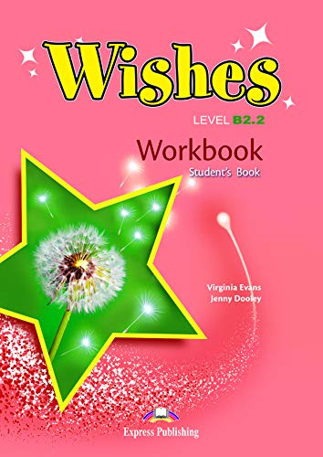 Wishes Level B2.2 - Revised Workbook (Student's)