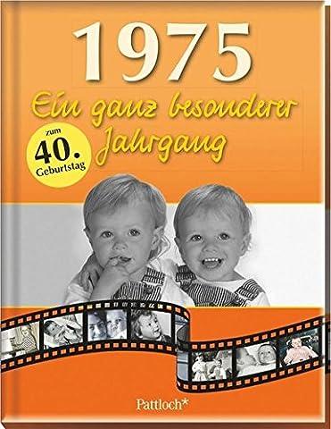 1975: Ein ganz besonderer Jahrgang (Ein Ganz Besonderes Geburtstagsgeschenk)