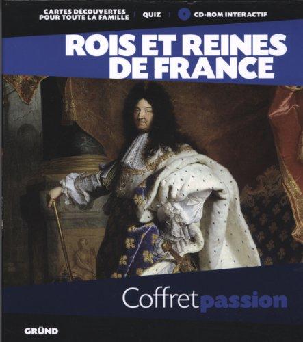 Rois et Reines de France par Thierry SARMANT