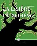 La Lisière de Bohème (BIB VOLTAIQUE) (French Edition)