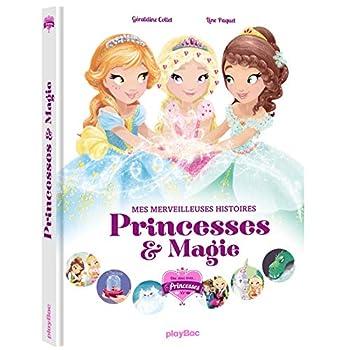 Une, deux, trois princesses - Mes merveilleuses histoires de princesses - Ed 2018