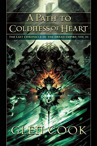 A Path to Coldness of Heart (Dread Empire, Band 3)