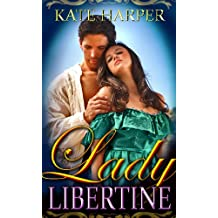 Lady Libertine - A Regency Novella (Risque Regency Book 1) (English Edition)