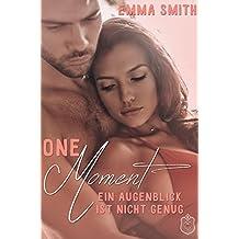One Moment: Ein Augenblick ist nicht genug
