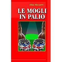 Le mogli in palio (Italian Edition)