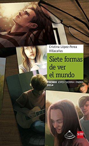 Siete formas de ver el mundo (Punto y seguido) por Cristina López-Perea Villacañas