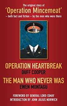 "Operation Heartbreak: AND ""Operation Heartbreak"" by Duff Cooper by [Montagu, Ewen, Cooper, Duff]"
