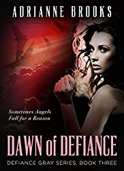 DAWN OF DEFIANCE (Defiance Gray Book 3) (English Edition)