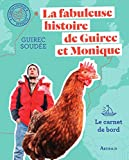 La fabuleuse histoire de Guirec et Monique (Beaux livres) - Format Kindle - 9782081435858 - 13,99 €
