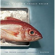The Complete Thomas Keller