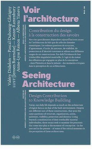 Seeing Architecture - Design Contribution to Knowledge Building par G. Rouffineau, Annick Lantenois