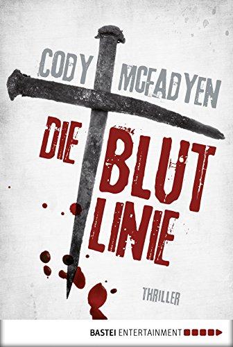 Die Blutlinie - 1. Fall für Smoky Barrett: Thriller