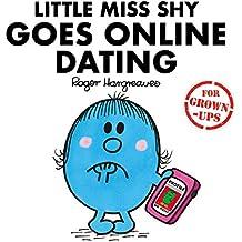 Little Miss Shy Goes Online Dating: Mr. Men for Grown-ups
