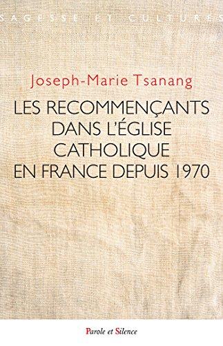 Recommençants dans l'église catholique en France depuis 1970 par Collectif