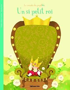 """Afficher """"Un si petit roi"""""""