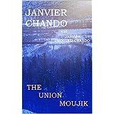 The Union Moujik (English Edition)