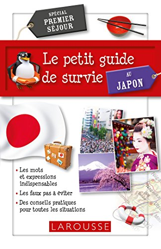 Le petit Guide de survie au Japon par Collectif