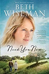 Need You Now (Thorndike Press Large Print Christian Fiction) by Beth Wiseman (2012-05-02)