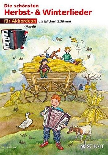 Die schönsten Herbst- und Winterlieder: Sankt Martin, Nikolauslieder und Weihnachtslieder. 1-2 Akkordeons. Spielpartitur.