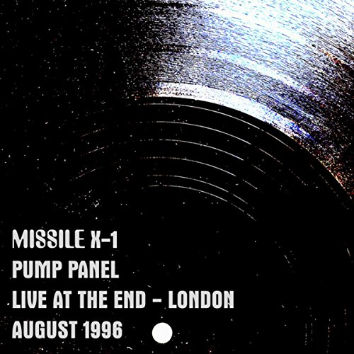 Pump Panel (Live at the End - London - August 1996)