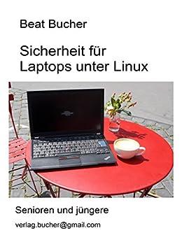 Sicherheit für Laptops unter Linux