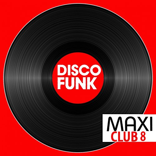 Maxi Club Disco Funk, Vol. 8 (...