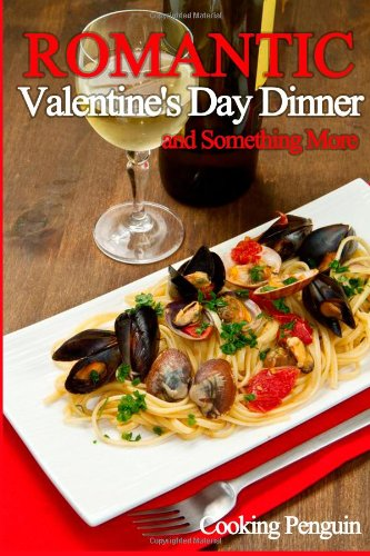 Romantic Valentine's Day Dinner and Something More