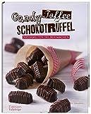 Candy, Toffee, Schokotrüffel - Süßigkeiten selber machen