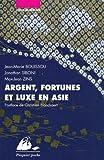 Image de Argent, fortunes et luxe en Asie: Japon, Chine, Inde
