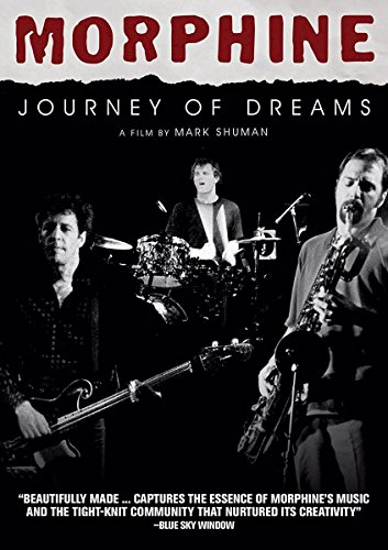 Morphine - Journey Of Dreams [Edizione: Regno Unito]