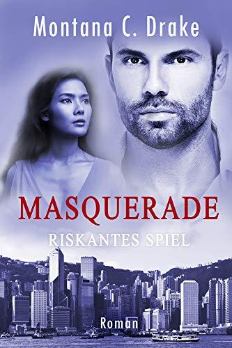 Masquerade - Riskantes Spiel