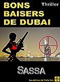 Telecharger Livres BONS BAISERS DE DUBAI (PDF,EPUB,MOBI) gratuits en Francaise
