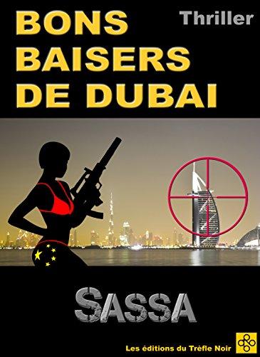 BONS BAISERS DE DUBAI (French Edition)