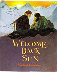 Welcome Back Sun by Michael Emberley (1993-10-01)