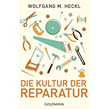 Die Kultur der Reparatur