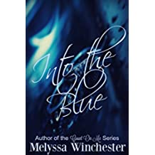 Into the Blue (Black & Blue Book 2) (English Edition)