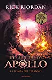 La tomba del tiranno. Le sfide di Apollo: 4
