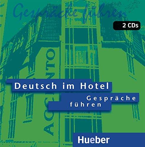 Deutsch im hotel. Gesprche fhren. Per gli Ist. tecnici e professionali. Audiolibro. CD Audio: 1