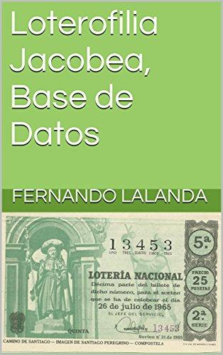 Loterofilia Jacobea, Base de Datos por Fernando Lalanda