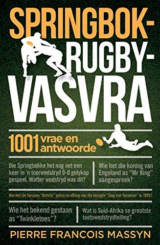 Springbok-rugbyvasvra: 1001 vrae en antwoorde (Rugby 1001)