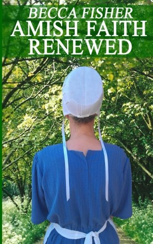 Amish Faith Renewed
